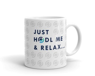 """Just Hodl Me & Relax"" Coffee Mug 11 oz"